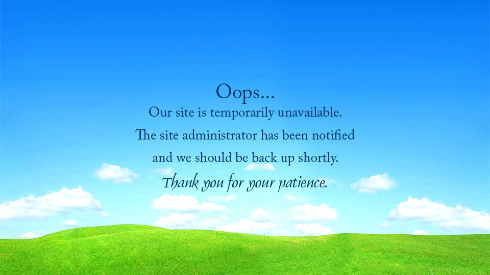 Oops... Our site is temporarily unavailable. The site administrator has been notified and we should be back up shortly.